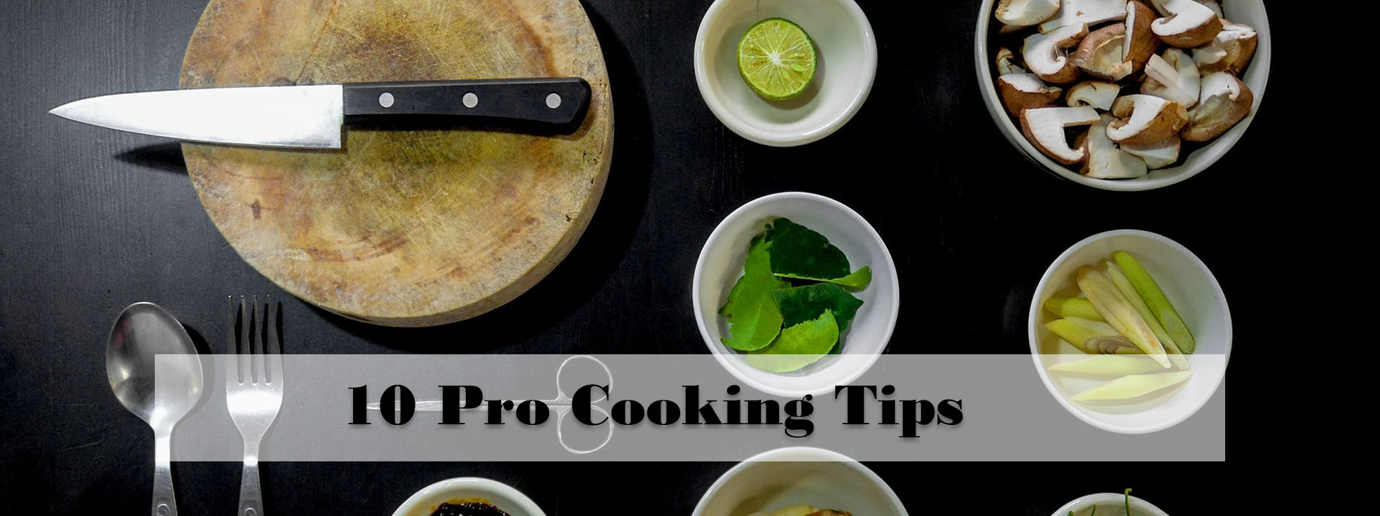 10 Cooking Tips For Beginners