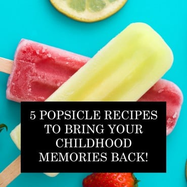 5 Popsicle Recipes To Bring Your Childhood Memories Back!