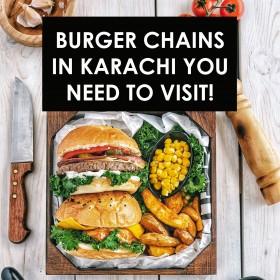 کراچی کی برگرز چینز آپ کی آمد کی منتظر