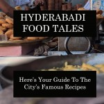 Hyderabad Food Tales