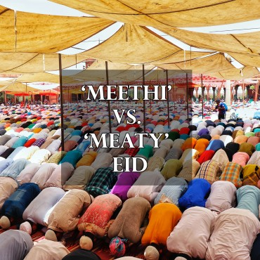 Meethi vs. Meaty Eid