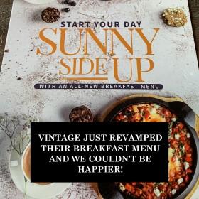Vintage Just Revamped Their Breakfast Menu And We Couldn't Be Happier!