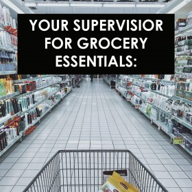 Your Supervisor For Grocery Essentials