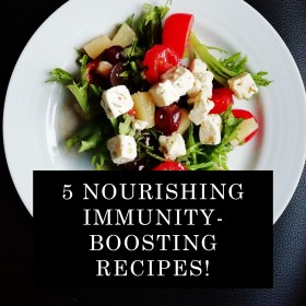 5 Nourishing Immunity-Boosting Recipes!