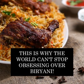 This Is Why The World Can't Stop Obsessing Over Biryani!