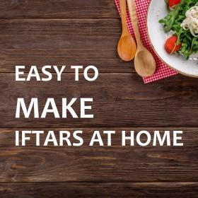 گھر پر افطاری بنانا بہت آسان