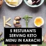 کراچی میں کیٹو مینیو پیش کرنے والے 5 اہم ریسٹورانٹس